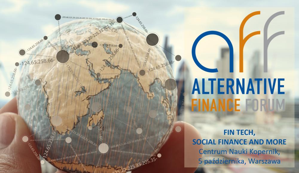 Alternative Finance Forum - Konferencja; Warszawa,Centrum Nauki Kopernik,5.10.2017