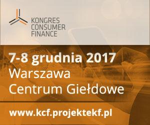 Kongres Consumer Finance - 7-8 grudnia 2017, WarszawaCentrum Giełdowe