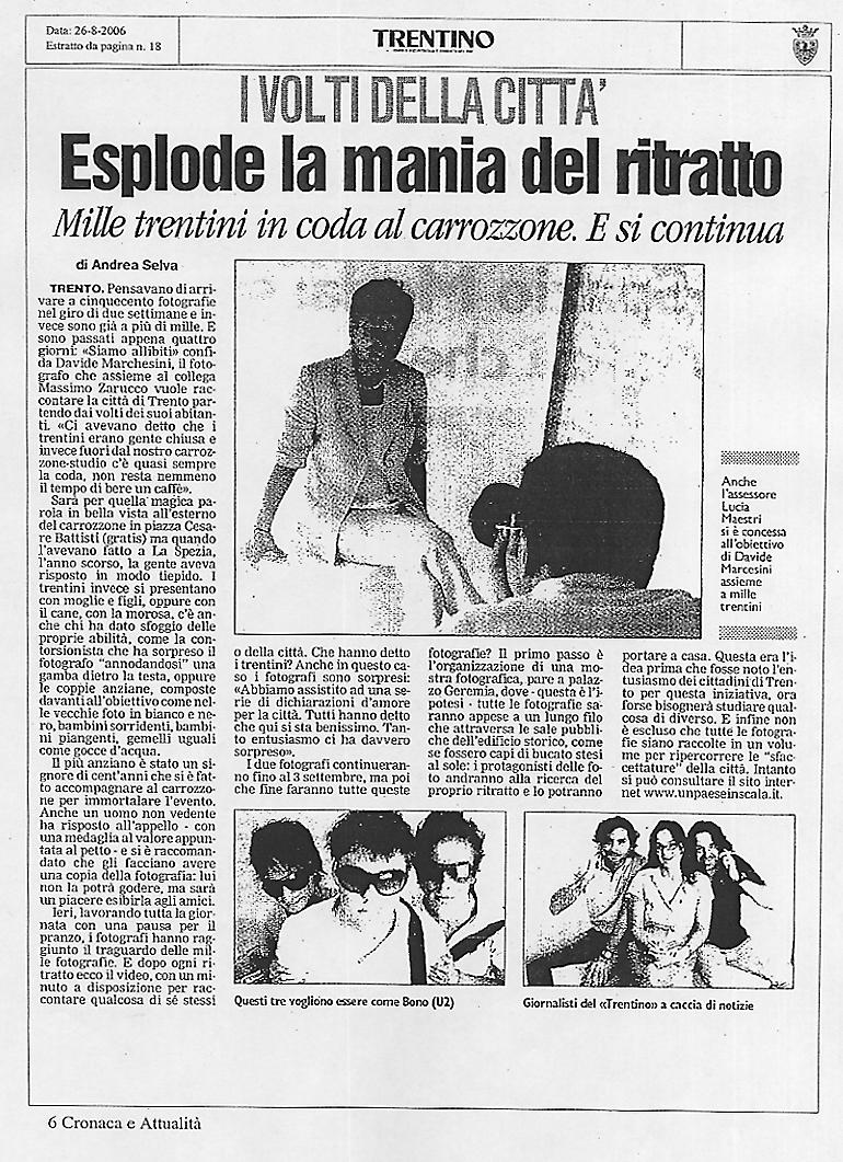 Ancora Trento, ogni giorno pagine e pagine di articoli sui giornali locali.