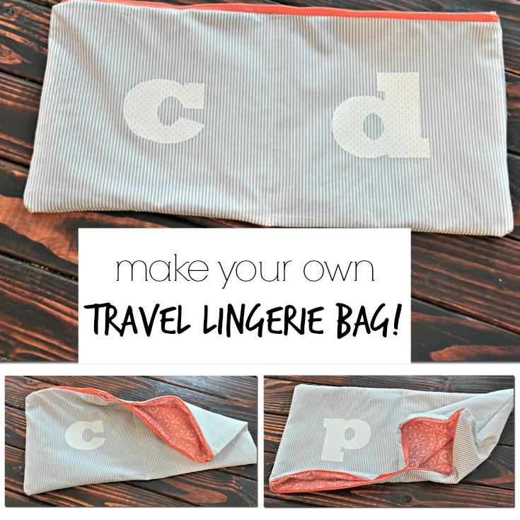 Make Your Own Travel Lingerie Bag!