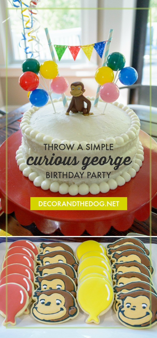 Throw a simple curious george birthday party.jpg