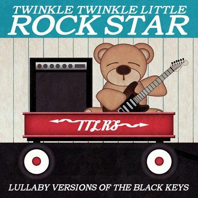 Twinkle-Twinkle-Little-Rock-Star--Lullaby-Versions-Of-The-Black-Keys.jpg