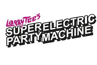 uk-larryteessuperelectricpartymachine.jpg