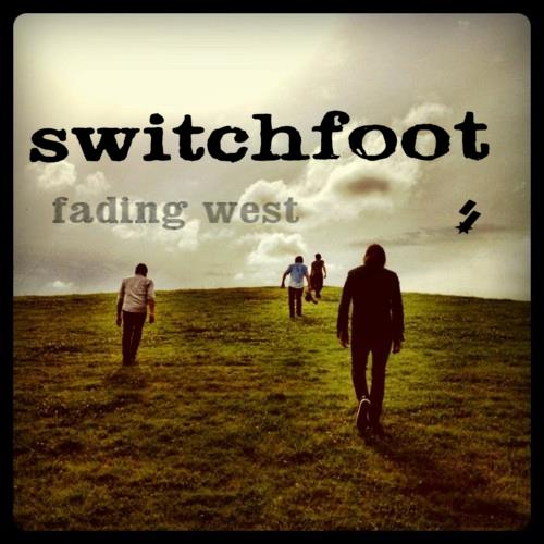 switchfoot-fading-west.jpeg