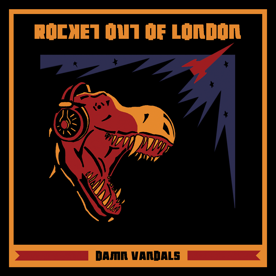 damnvandals-rocketoutoflondon-cover2014.jpg