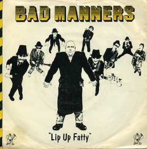 Lip up Fatty - bad manners 7""