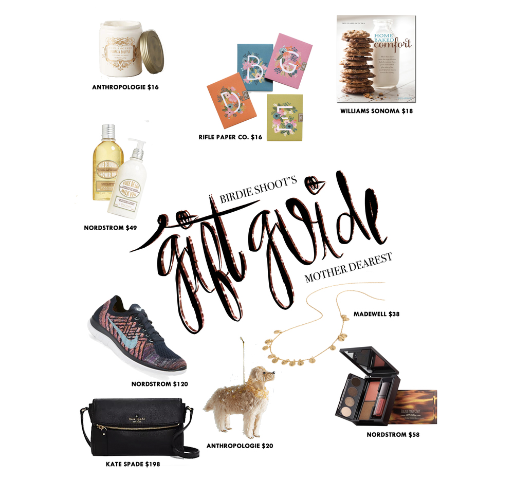 Guide to Gifting - Mom via. www.birdieshoots.com