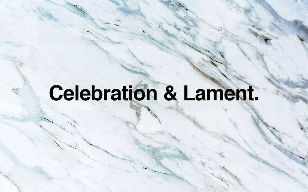 Celebration & Lament.jpg