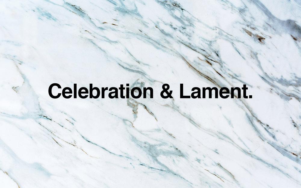 Celebration & Lament.jpg