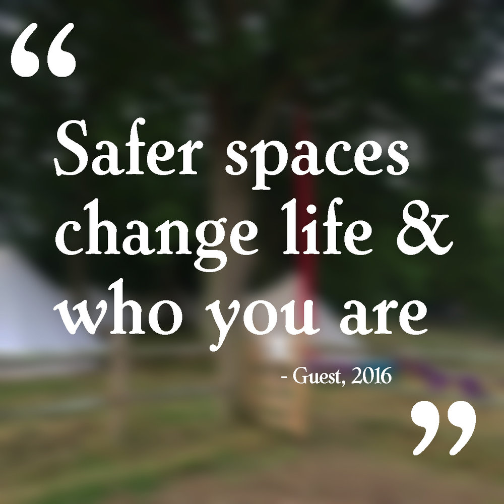 """Safer spaces change life & who you are"""