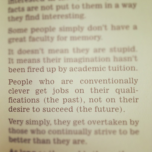 Lovely quote from Paul Arden. (Taken with Instagram)