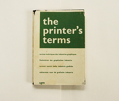 (via  swissmiss | The Printer's Terms )
