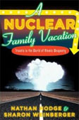 Can't wait for this to arrive on my doorstep - what a cool thing todo.    Q&A with Sharon Weinberger and Nathan Hodge, authors of  A Nuclear Family Vacation