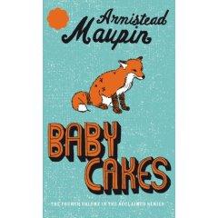 Babycakes (Tales of the City): Armistead Maupin