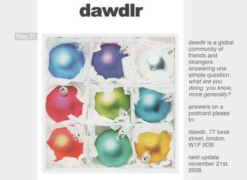 Dawdlr updated -  go see   Then go and write someone a real letter or postcard