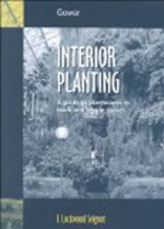Interior Planting: A Guide to Plantscapes in Work and Leisure Places  Lynn Lockwood Seignot +Library +Amazon