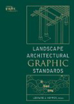 Landscape Architectural Graphic Standards      Leonard J. Hopper + Library  + BWB  + Amazon  + Publisher