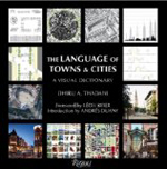 The Language of Towns and Cities: A Visual Dictionary  Dhiru Thadani +Library +BWB +Amazon +Publisher