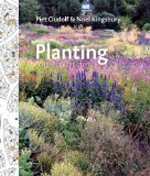 Planting: A New Perspective  Piet Oudolf & Noel Kingsbury +Library +BWB +Amazon +Publisher
