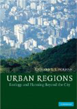 Urban Regions      Richard T.T. Forman + Library  + BWB  + Amazon  + Publisher
