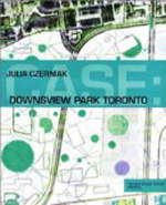 Case: Downsview Park  Julia Czerniak +Library +Amazon