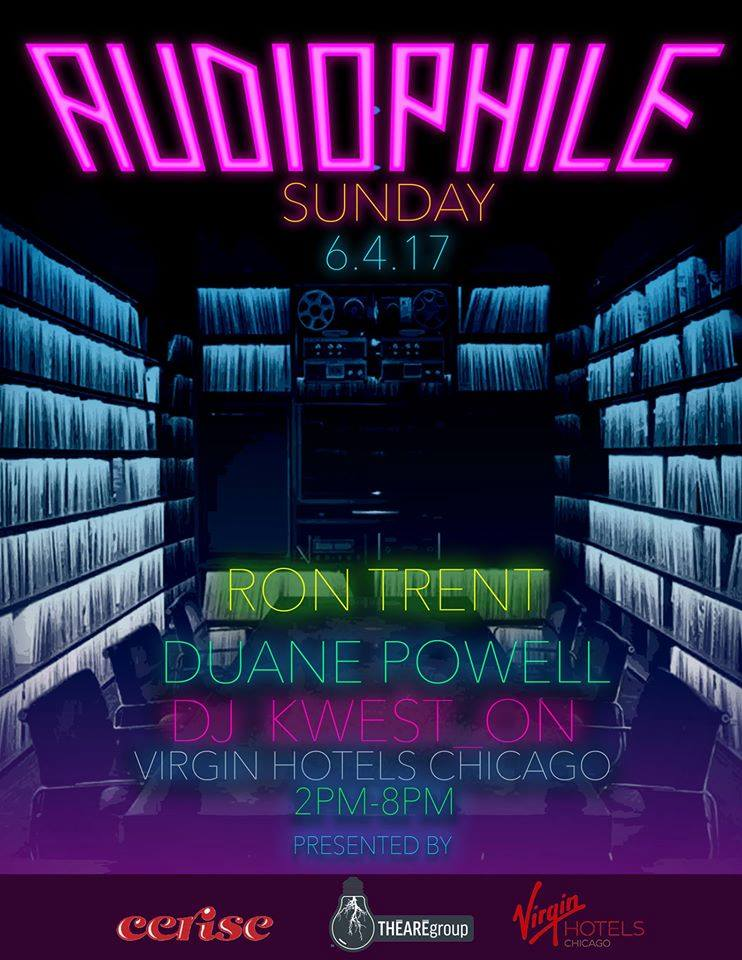 Audiophile Gemini Birthday Celebration Ron Trent Chicago