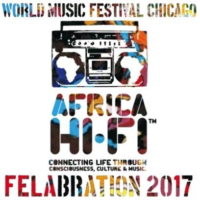 Felabration 2017 Chicago Africa HiFi Seun Kuti Africa 80 Bitori Ron Trent Pin Design