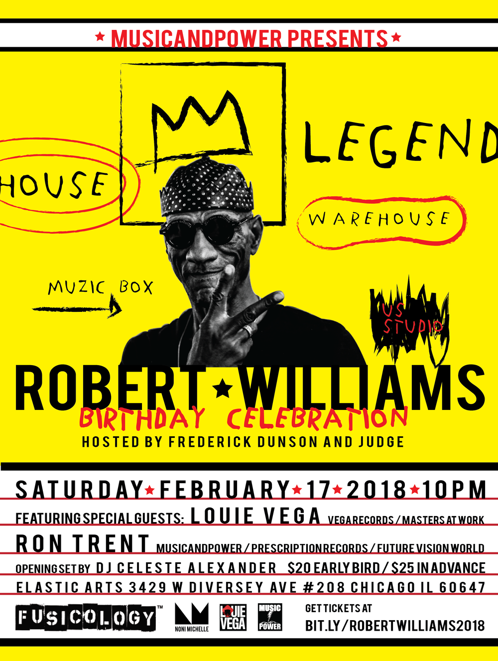 Robert Williams Birthday Celebration 2018 Featuring Louie Vega and Ron Trent Elastic Arts Flyer