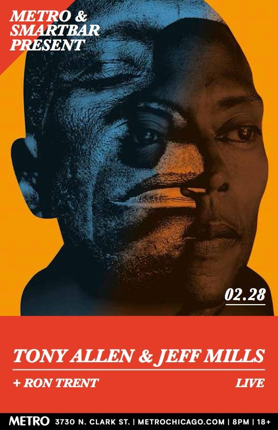 Tony Allen & Jeff Mills with Ron Trent 2018 Flyer