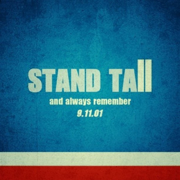 Stand Tall. Be Proud. Never Forget. (Taken with  instagram )