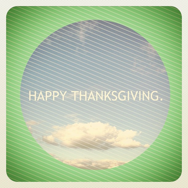Happy Thanksgiving! #thanksgiving (Taken with  instagram )