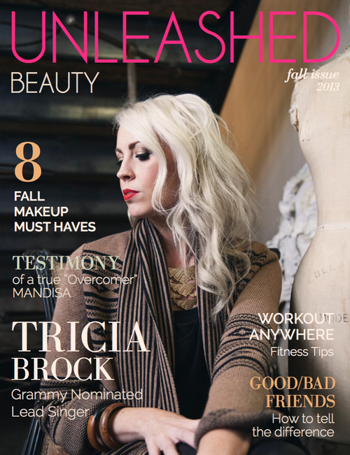 Tricia Brock, Unleashed Beauty Magazine, Fall 2013 Issue