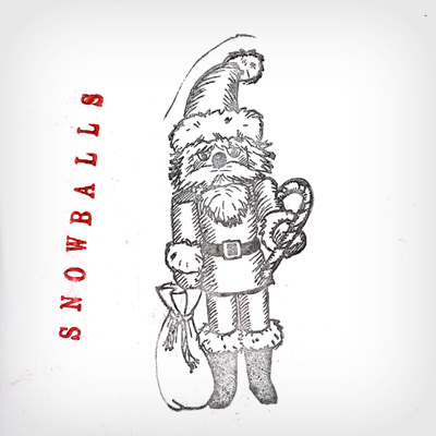 SNOWBALLS Garage-y Holiday Rock