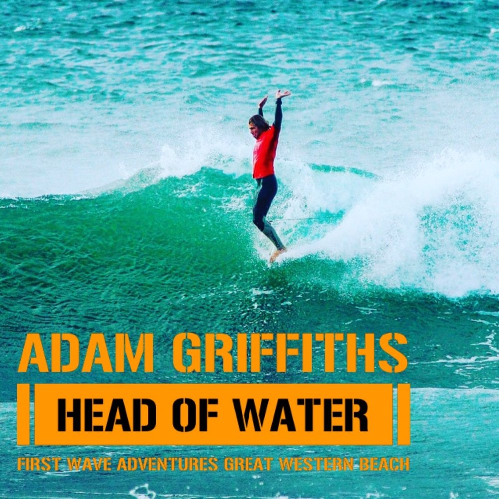 Adam Griffiths, Head of Water, First Wave Adventures, Newquay