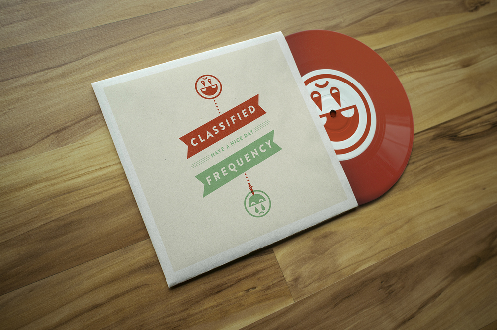 "Have A Nice Day 7"" // Colored Vinyl"