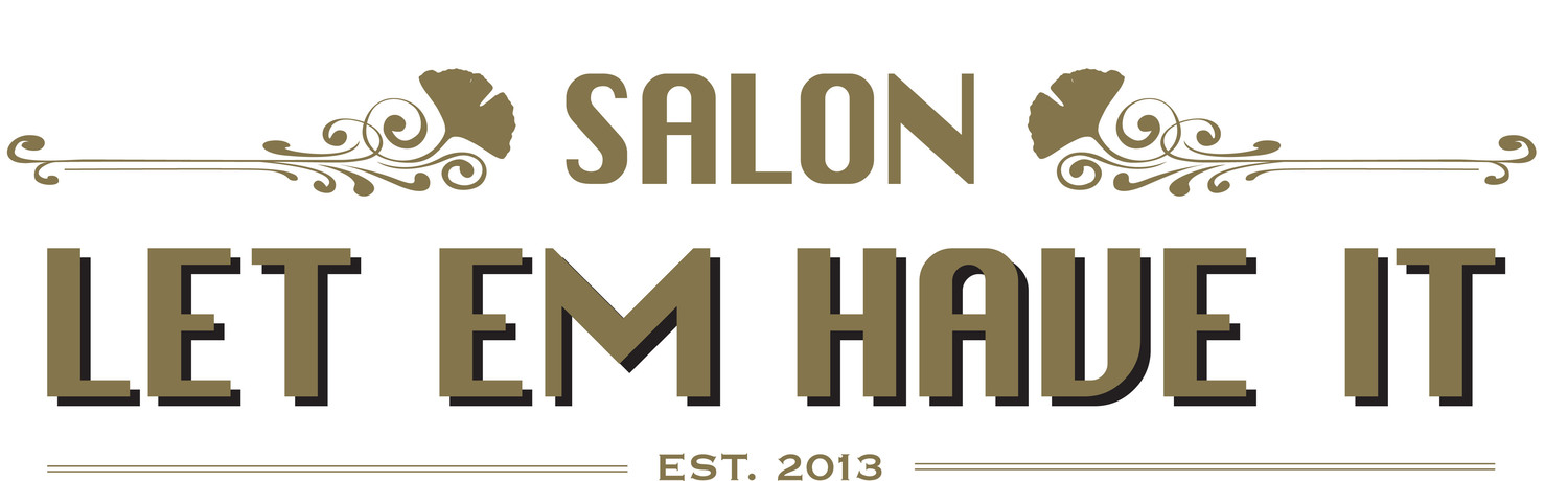 Let Em Have It Hair Salon |