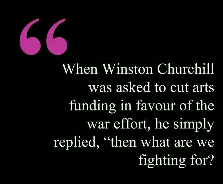 Quote - Winston Churchhill on art.jpg