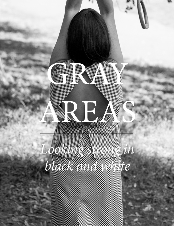 GRAY AREAS