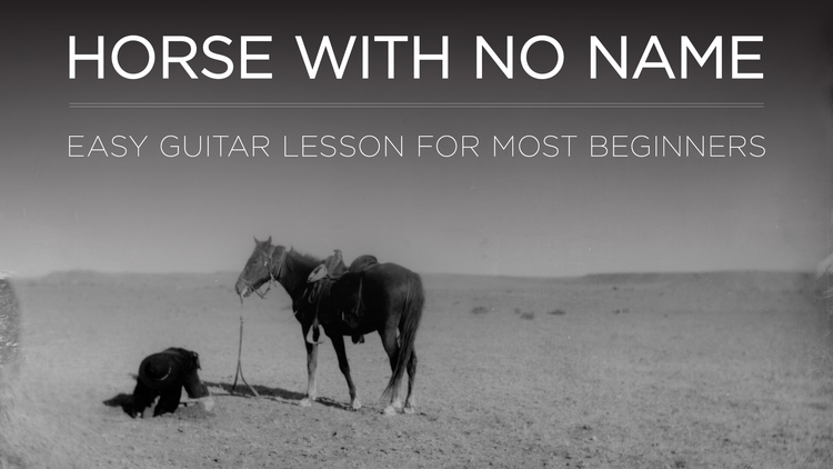 Learn Horse With No Name On Guitar The School Of Feedback Guitar