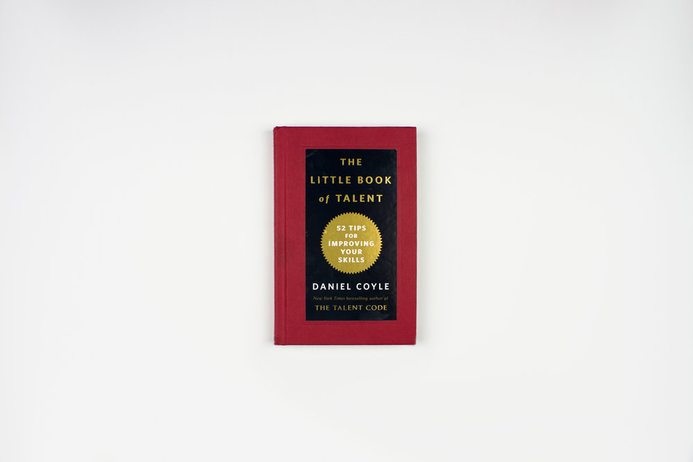 The Little Book Of Talent By Daniel Coyle Book Review The