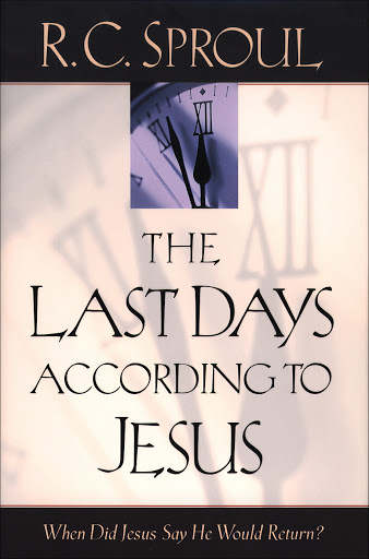 The Last Days According to Christ: The Millennium (R.C. Sproul)