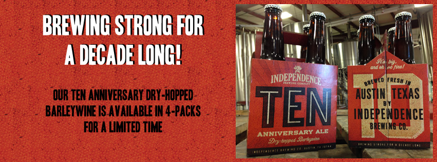 Independence's 10th Anniversary Barley Wine Ale