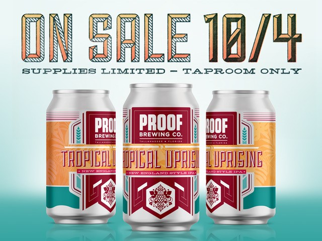 "Proof Brewing Co. is set to release the award-winning Tropical Uprising New England-Style IPA in limited edition four pack cans on Thursday, October 4th at 4:00 PM in the tasting room only. Tropical Uprising has won a silver medal at Best Florida Beer and made Paste Magazine's top 50 IPAs in a blind taste testing. The abundant amount of late and dry hopping evokes dank, tropical fruit flavors with citrus aroma.  ""This NE-Style IPA has been a staff favorite since its inception. Arin, our head brewer, did a fantastic job emulating the juicy style and flavors we all love. said Sales & Events Director, Bryan Smith. ""We're excited to put this beer in cans so that our fans can share it with friends and family."""