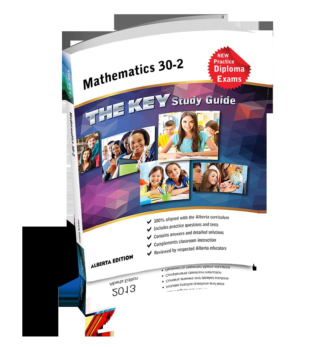 THE KEY Study Guide - Alberta Mathematics 30-2