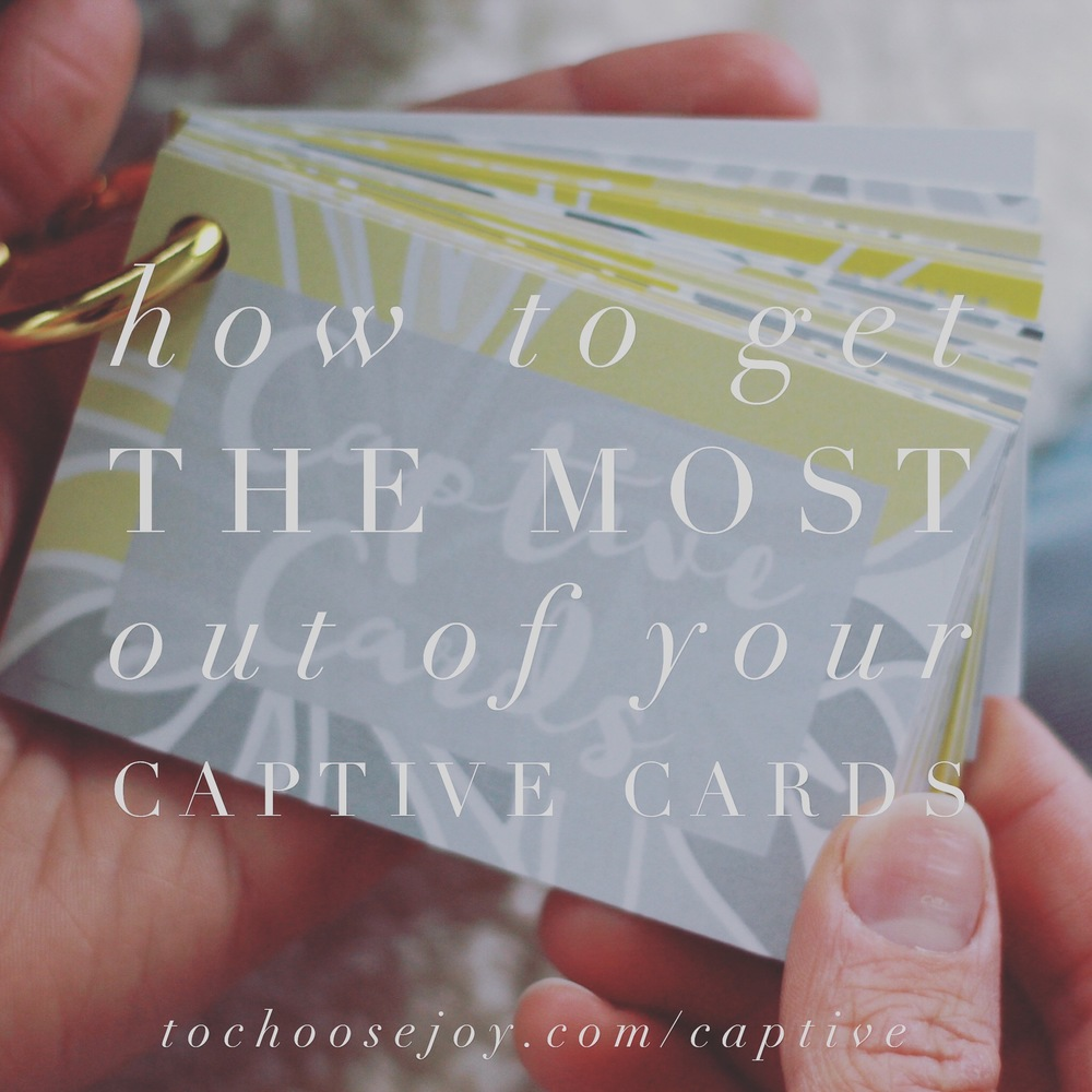 To Choose Joy_Captive Cards_Bible Study