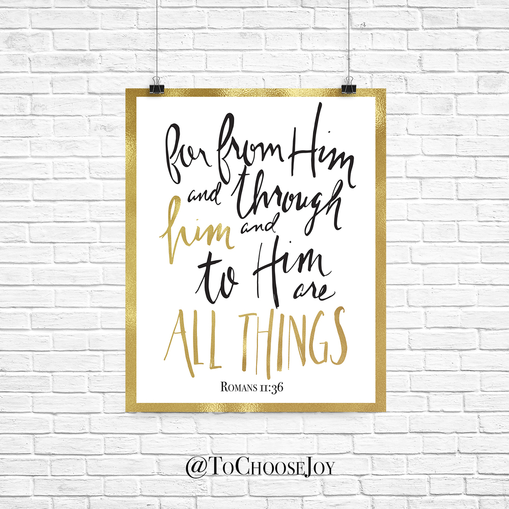 To Choose Joy Hand Lettered Wall Art Print Romans 11:36