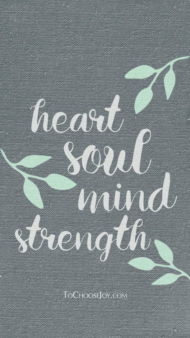 Heart Soul Mind Strength_Becky Bennett_To Choose Joy_Lock Screen.jpg
