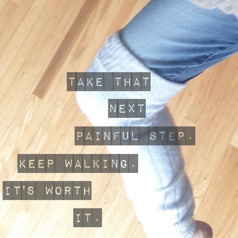 Walking through pain_CRPS_To Choose Joy_Chronic Illness_Perseverance