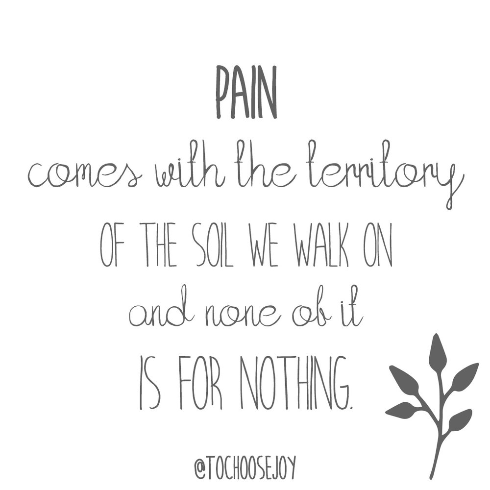 Pain comes with the territory_CRPS_Choose Joy