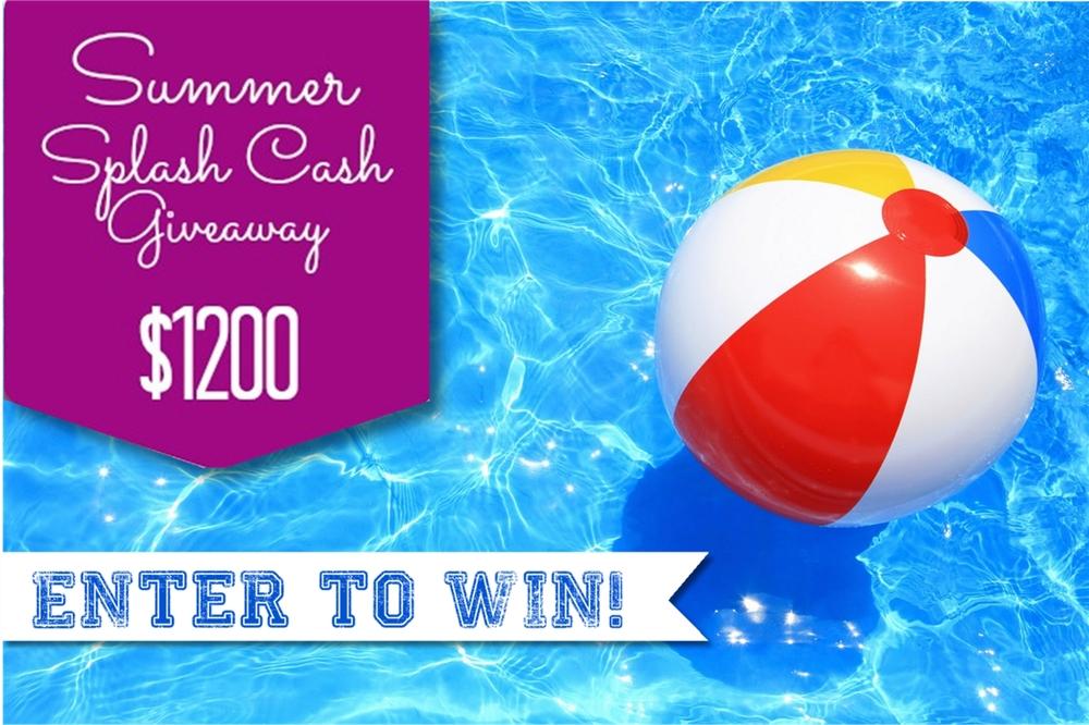 $1200 Splash Cash Giveaway!